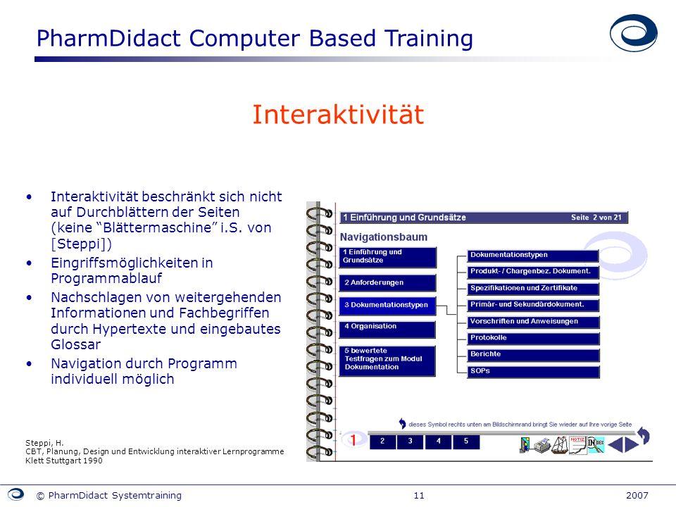 Interaktivität Interaktivität beschränkt sich nicht auf Durchblättern der Seiten (keine Blättermaschine i.S. von [Steppi])